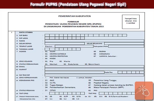 Formulir Pupns Pendataan Ulang Pegawai Negeri Sipil 2015