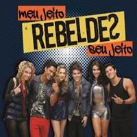 CD Rebeldes Meu Jeito Seu Jeito