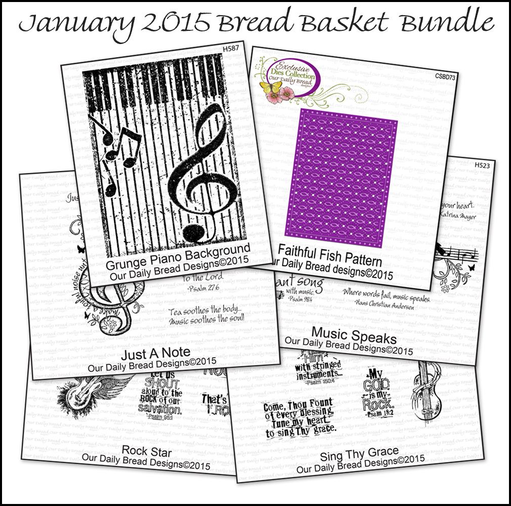 Our Daily  Bread Designs January 2015 Bread Basket Bundle