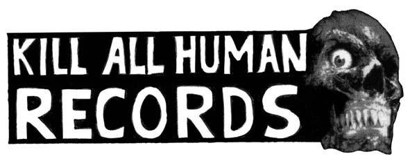 KILL ALL HUMAN-RECORDS