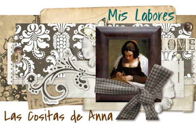 Mis Labores / Las Cositas de Anna