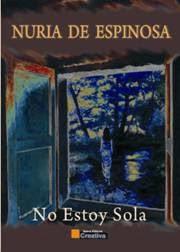 NO ESTOY SOLA (Novela de misterio)