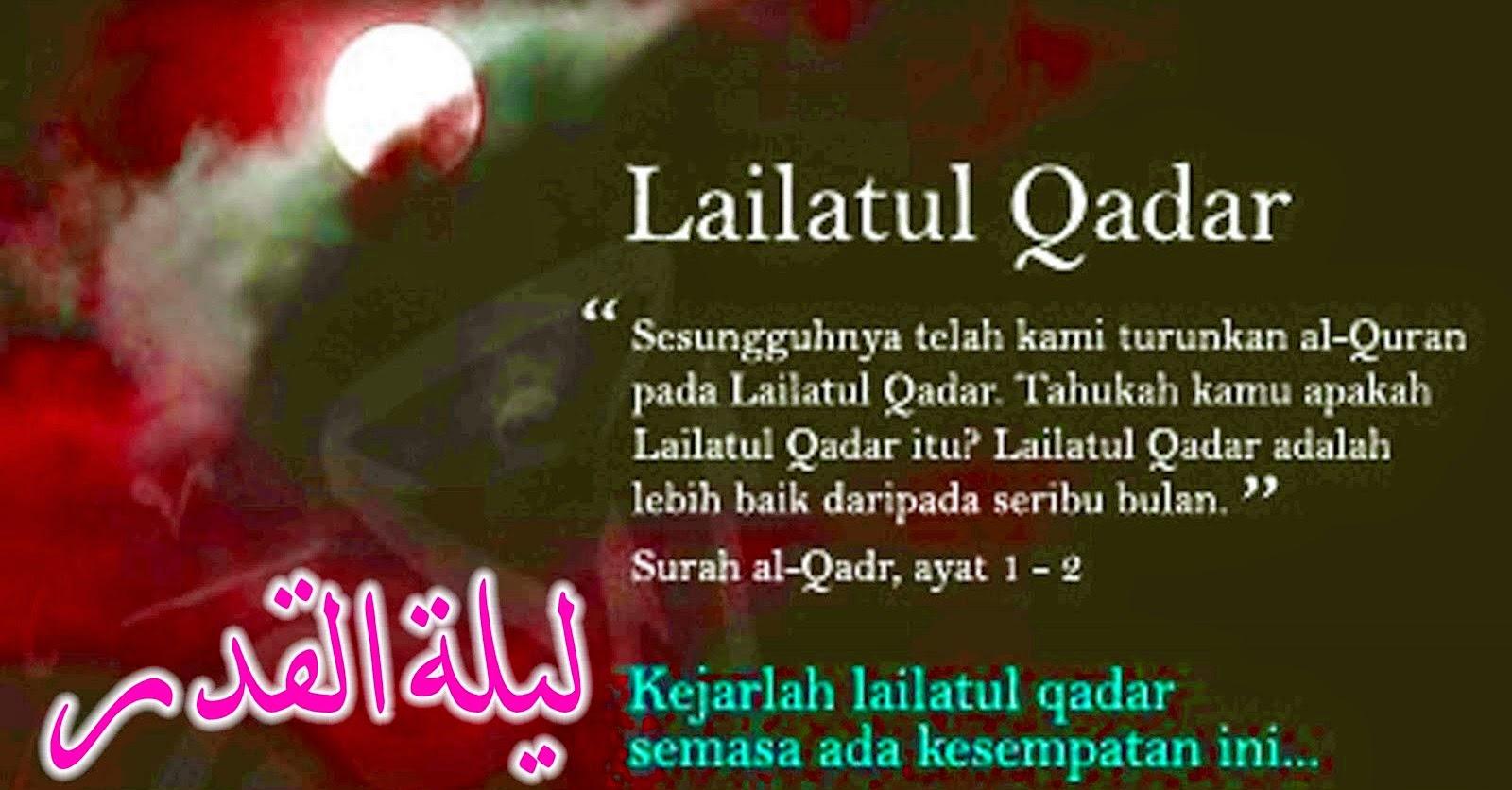 Ramadhan Bulan Al-Quran Diturunkan, Ramadhan, Al-Quran, Lailatulqadar