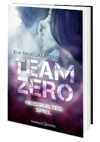 http://www.amazon.de/Team-Zero-Eva-Isabella-Leitold/dp/3902972874/ref=sr_1_1_twi_per_2?ie=UTF8&qid=1453574581&sr=8-1&keywords=team+zero