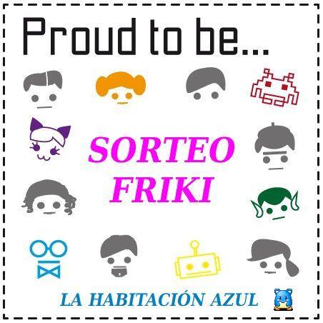 ¡¡SORTEO FRIKI!!
