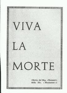 Motto del Btg. Bassano della Monterosa