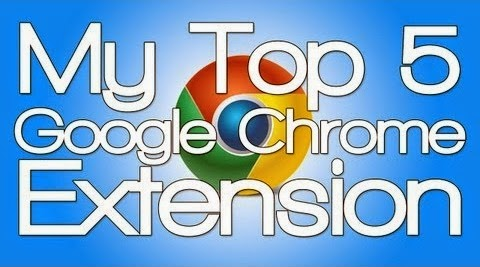 Top 5 Chrome Extensions for Every Internet User