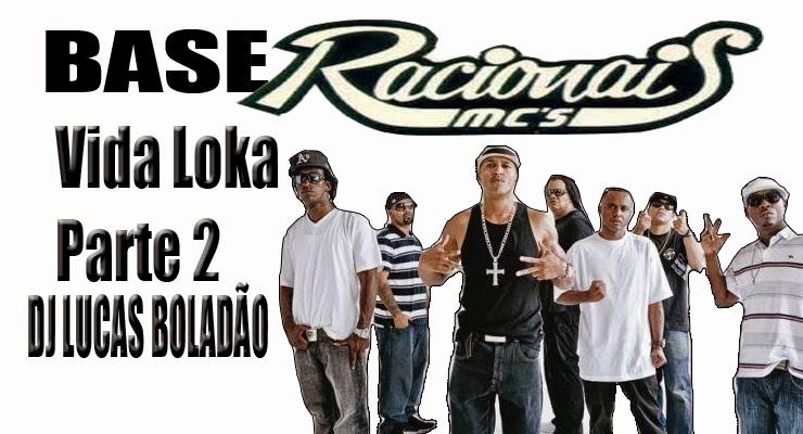 Dj Lucas Boladao Base Instrumental Racionais Mc S Vida Loka