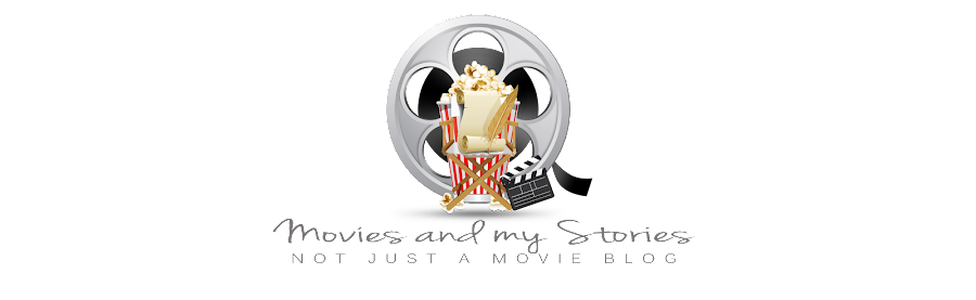 Movies and my Stories | Not Just a Movie Blog
