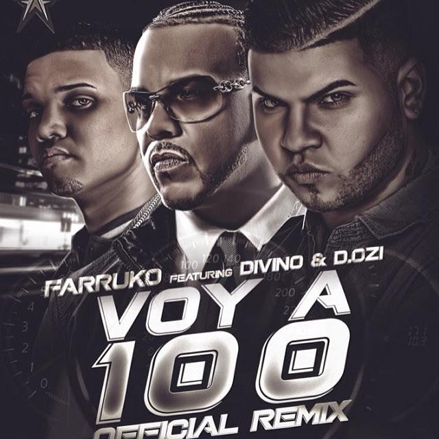 Descarga Farruko Divino DOZI Voy a 100 Remix MP3 Realeza Urbana Magazine