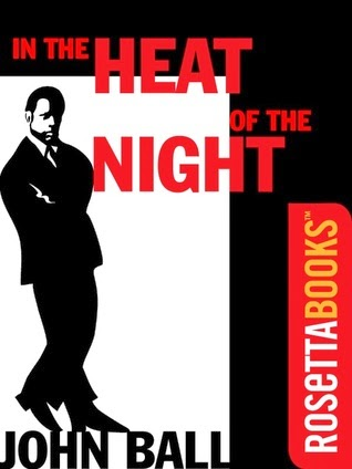 in the heat of the night novel essay In the heat of the night by john ball this novel takes place in wells, south carolina, around the 1960`s setting main characters: virgil tibbs sam wood.