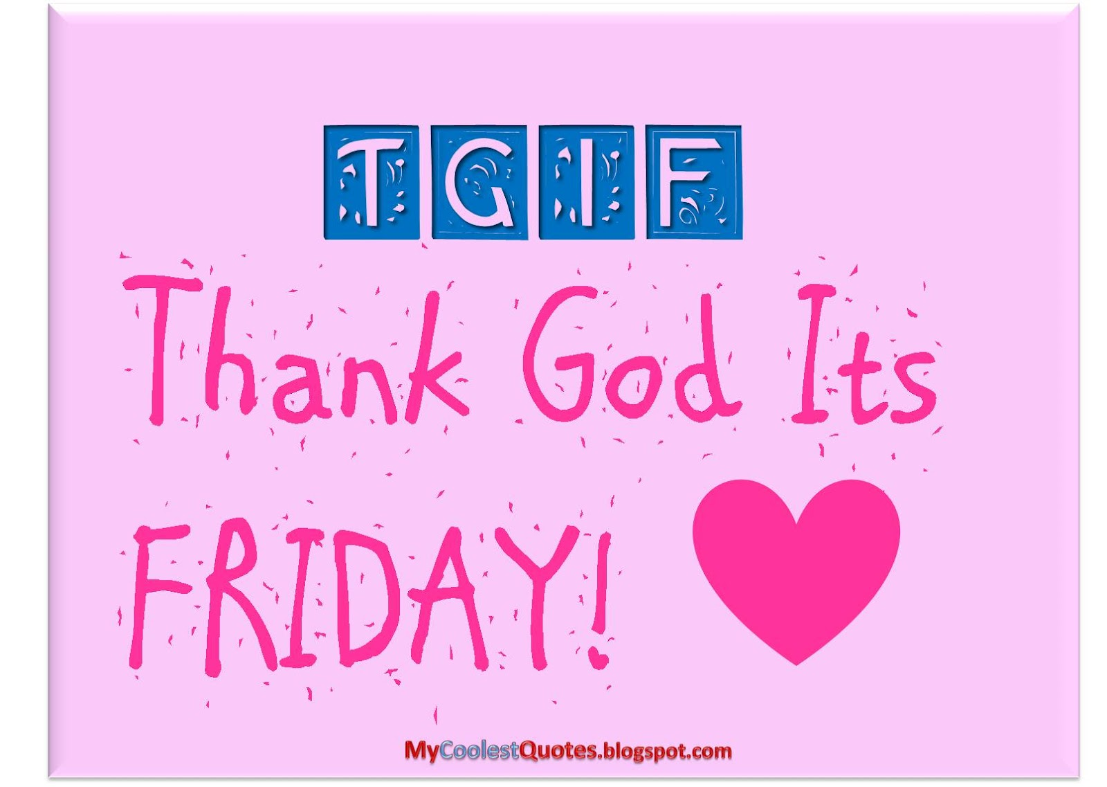 Happy TGIF!