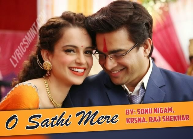O Sathi Mere from Tanu Weds Manu Returns