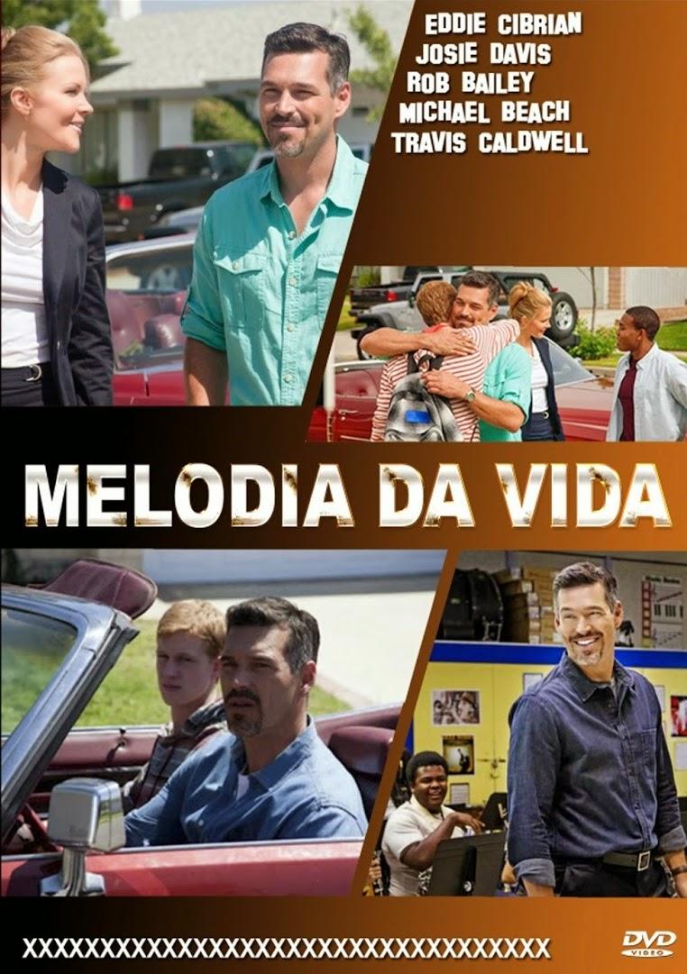 Melodia da Vida – Dublado (2013)
