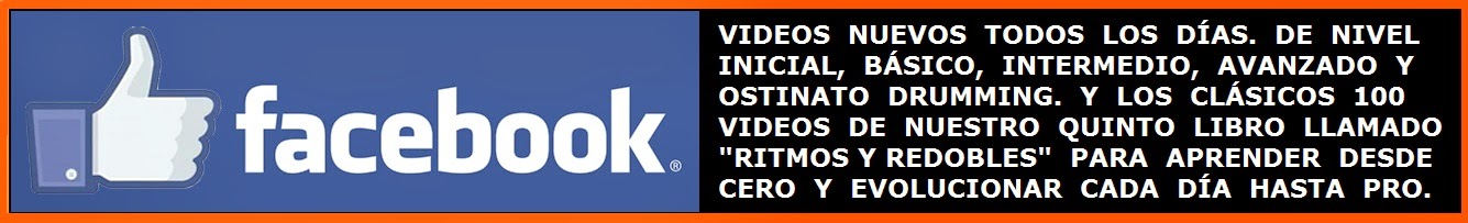 DALE LIKE EN FACEBOOK Y RECIBE UN VIDEO POR DÍA DE LOS 100 DEL LIBRO Y VIDEOS DE OSTINATO DRUMMING.