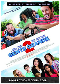 Capa Baixar Filme Gente Grande 2 Dublado (Grown Ups 2)   Torrent Baixaki Download