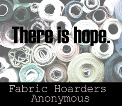 Fabric Hoarders Anonymous