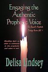 Engaging the Authentic Prophetic Voice - Volume 1  $8.00