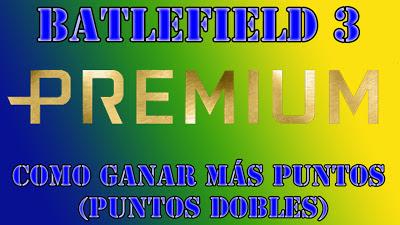 Como ganar muchos puntos en Battlefield 3