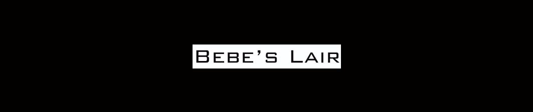 Bebe's Lair