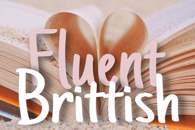 Fluent Brittish