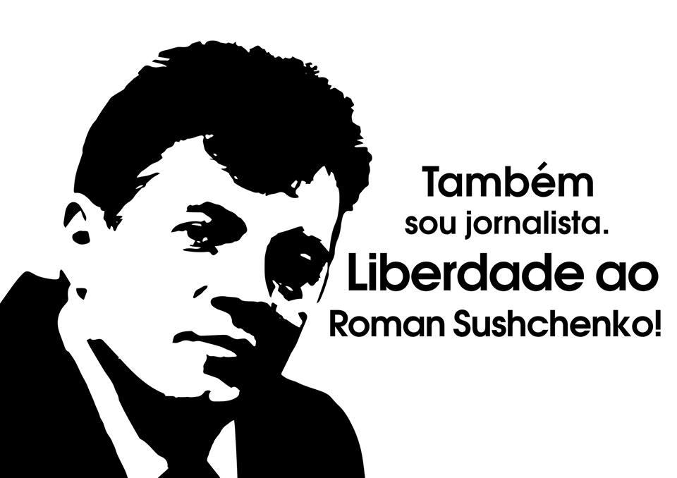 Liberdade ao Roman Sushchenko!