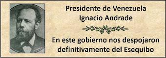Fotos del Presidente de Venezuela Ignacio Andrade en el período 1898-1899