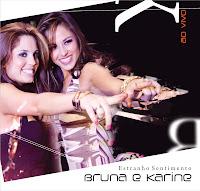 Bruna e Karine - Estranho Sentimento (Lançamento Top) 2011