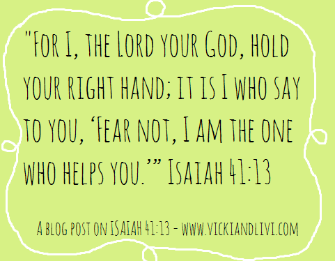 Fear Not - A Post on Isaiah 41:13