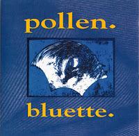 Pollen - Bluette (1994, Grass)