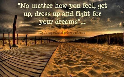 Fight For Your Dreams Inspirational Quote