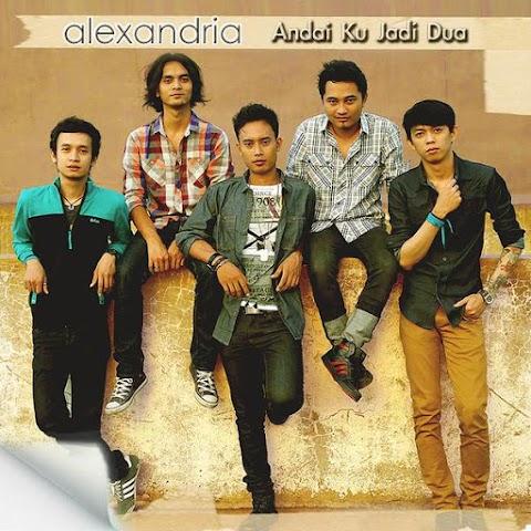 Alexandria - Andaiku Jadi Dua MP3