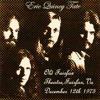 Eric Quincy Tate - Old Fairfax Th. - Fairfax - Va - December 12th 1975