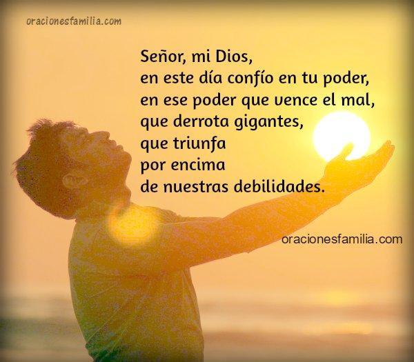 Oración poderosa para este día, oración de la mañana, tarde o noche.  Imagen con oración corta de poder por Mery Bracho.