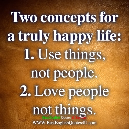 Two concepts for a truly happy life: | Best'English'Quotes ...