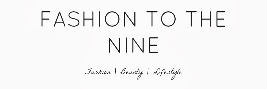 Fashion To The Nine
