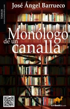 Monólogo de un canalla (Reedición)