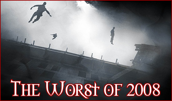 http://thehorrorclub.blogspot.com/2008/12/worst-movies-of-2008.html