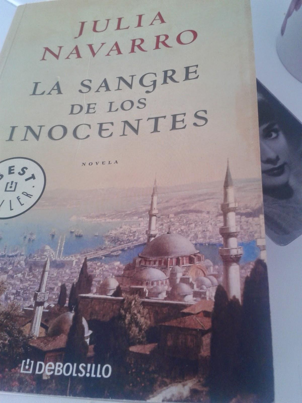 La sangre de los inocentes, de Julia Navarro. Raquel Atondo.