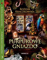powieść <br>Purpurowe Gniazdo, 2014