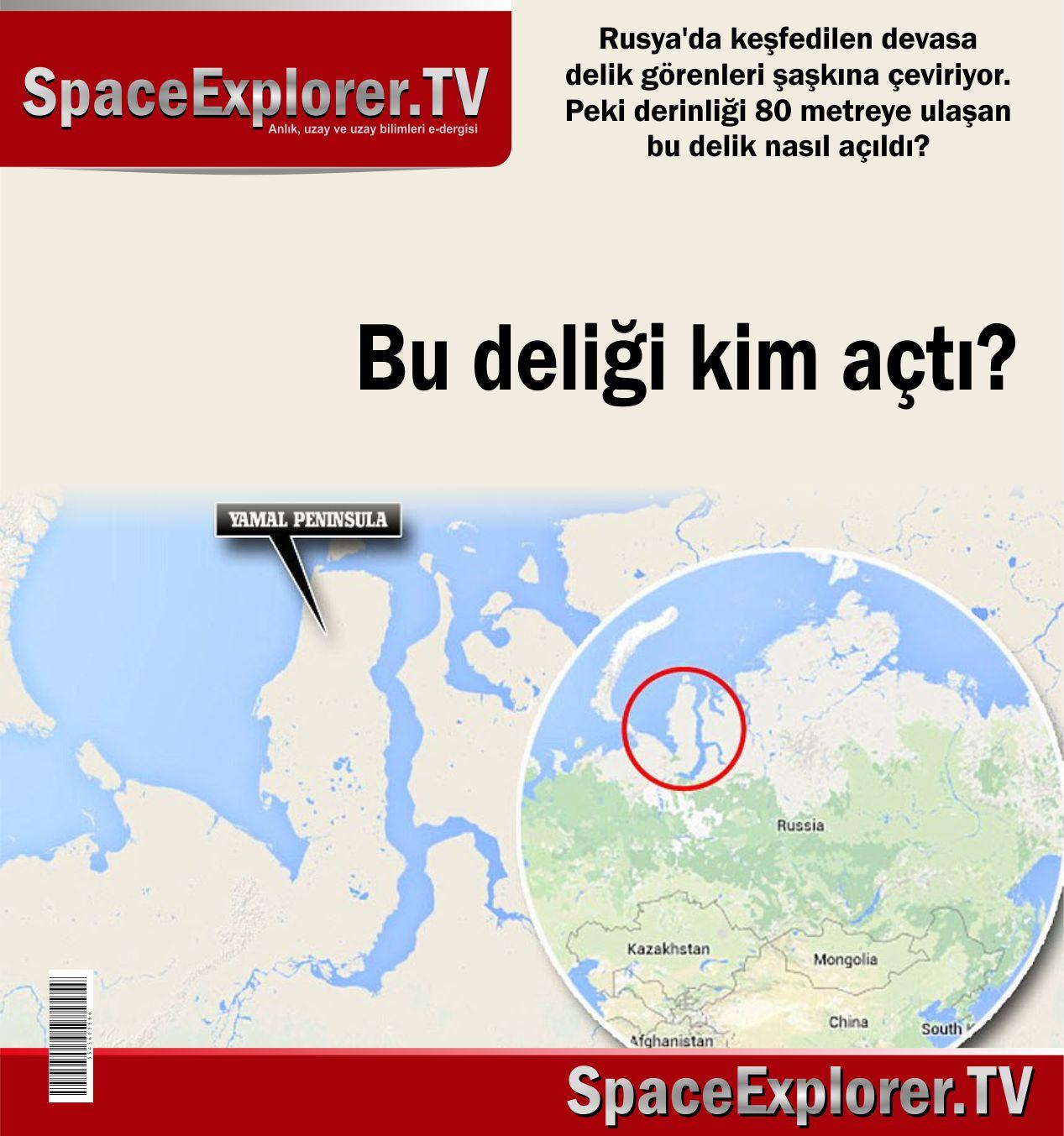 Rusya, Dünyadaki uzaylı izleri, Açıklanamayan olaylar, Rusya'daki delik, UFO, UFO'lar gerçek mi?, Space Explorer, Gök taşları,