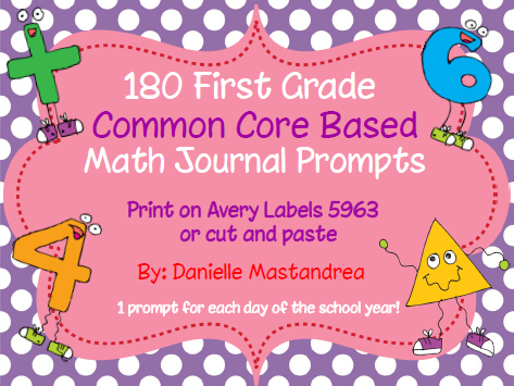http://www.teacherspayteachers.com/Product/180-First-Grade-Math-Journal-Prompts-Common-Core-Based-1215080