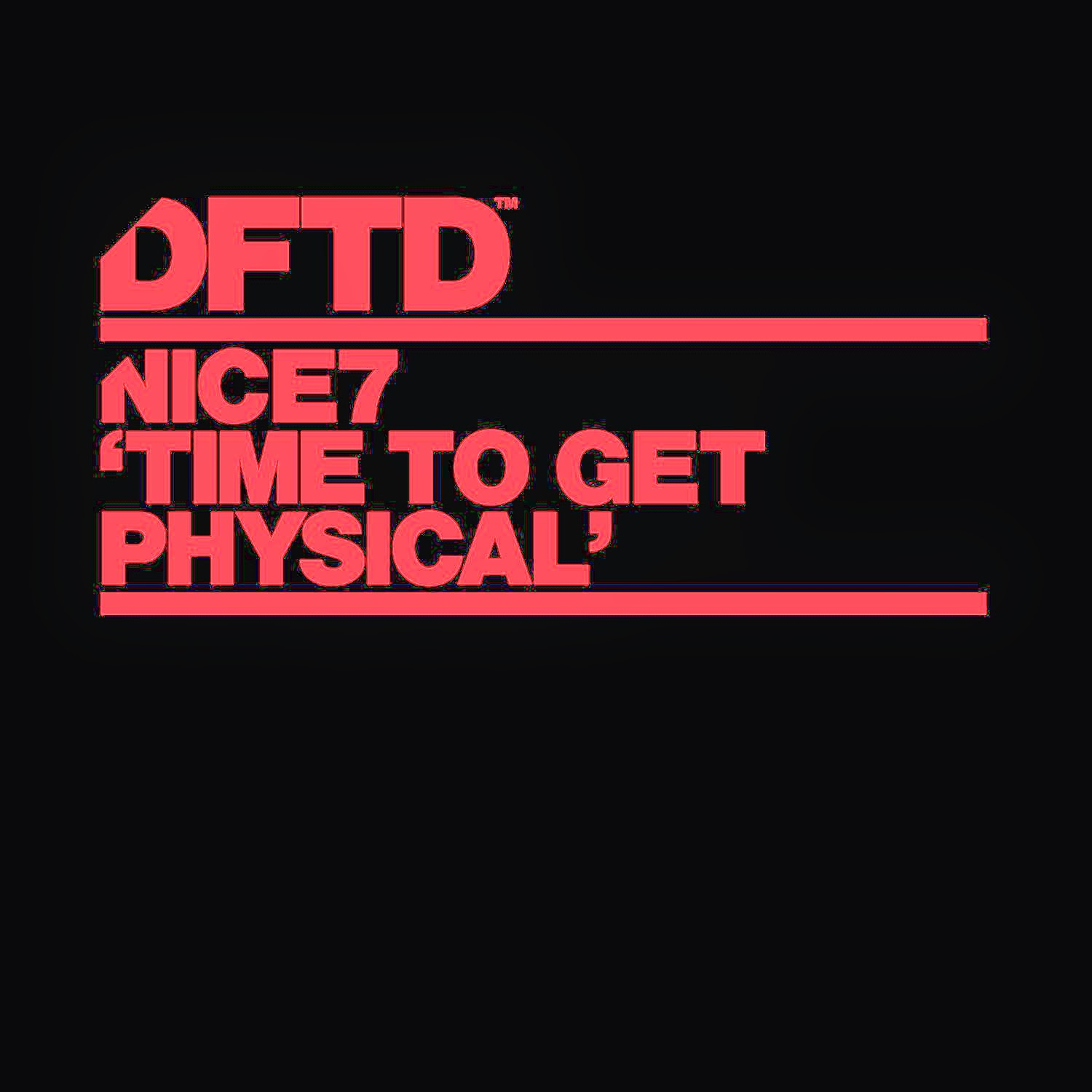 Nice7 - Time To Get Physical (Remixes EP)