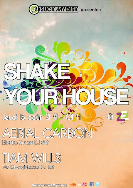 Shake Your House @ZeBar #Before Astropolis