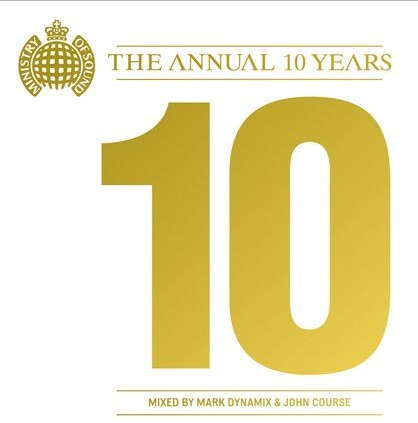 Ministry Of Sound The Annual 10 Years 2011 Update Your Electronic Music