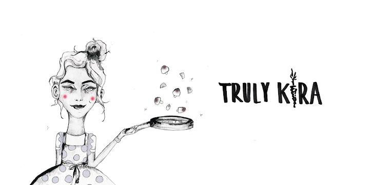Truly Kira