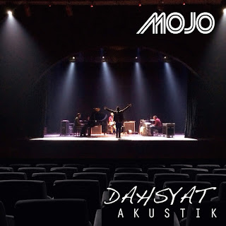 Mojo - Dahsyat (Akustik) on iTunes
