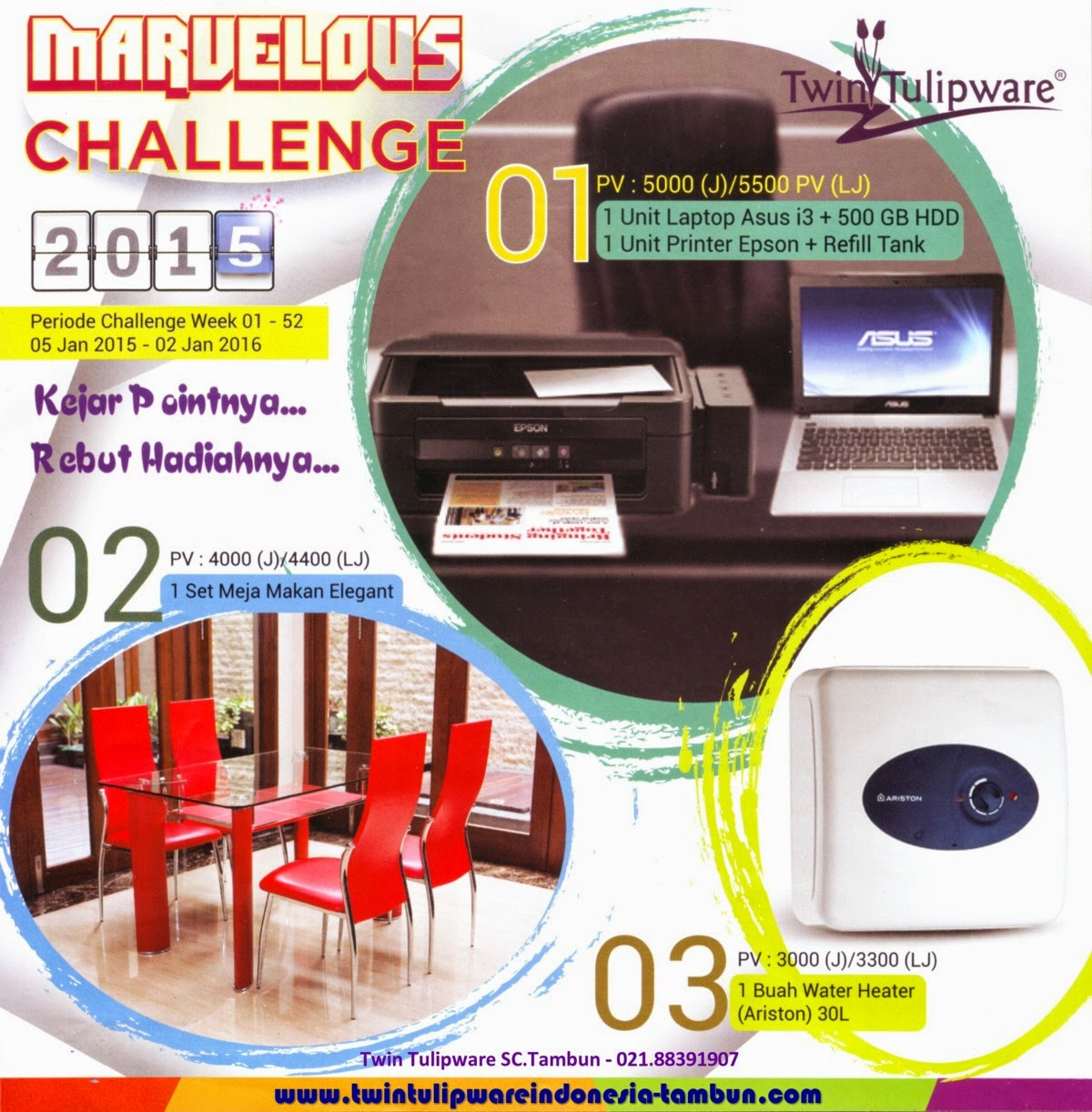 Marvelous Challenge Twin Tulipware 2015, Laptop ASUS, Printer Epson Refill Tank, Meja Makan Elegant, Water Heater Ariston