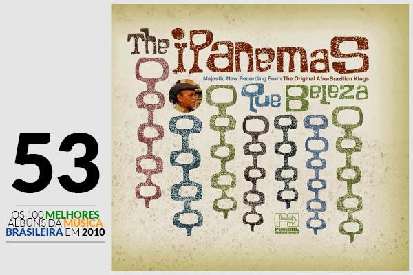 The Ipanemas - Que Beleza