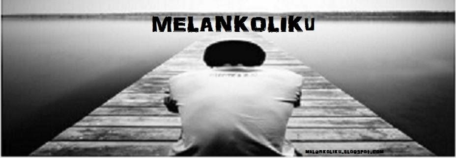 MELANKOLIKu